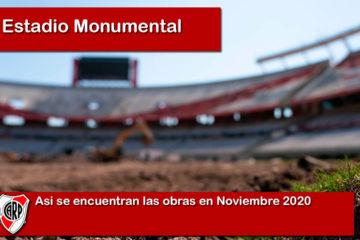 Obras del Estadio Monumental de River Plate en Noviembre 2020