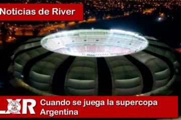 Cuando se juega la supercopa Argentina