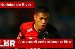 Alex Vigo: Mi sueño es jugar en River