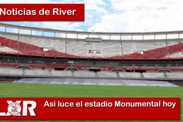 Asi luce el estadio Monumental hoy
