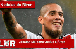 Jonatan Maidana vuelve a River