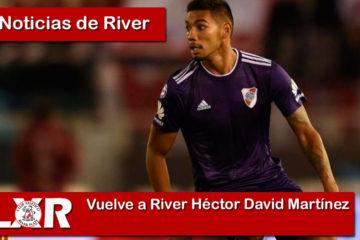 Vuelve a River Héctor David Martínez