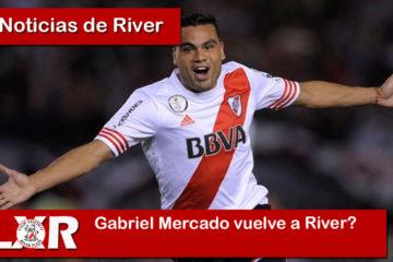 Gabriel Mercado vuelve a River