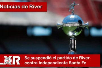 Se suspendió el partido de River contra Independiente Santa Fe