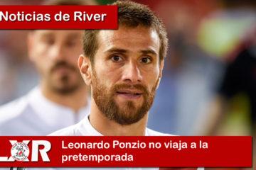 Leonardo Ponzio no viaja a la pretemporada