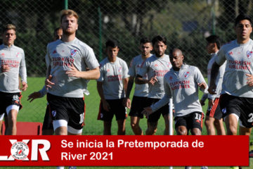 Se inicia la Pretemporada de River 2021