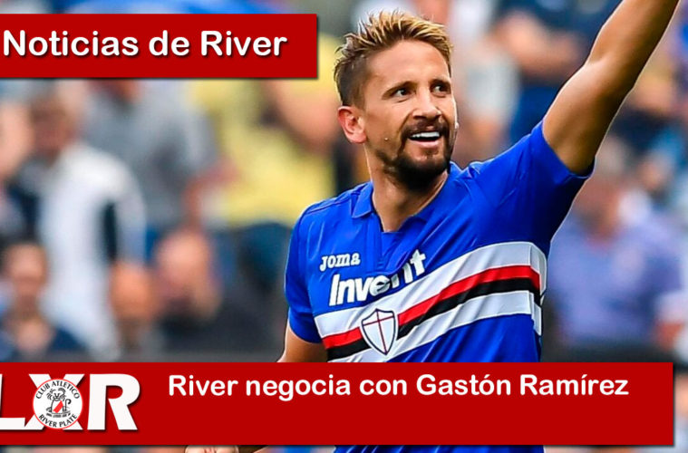 River negocia con Gastón Ramírez