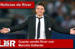 Cuanto vendió River con Marcelo Gallardo