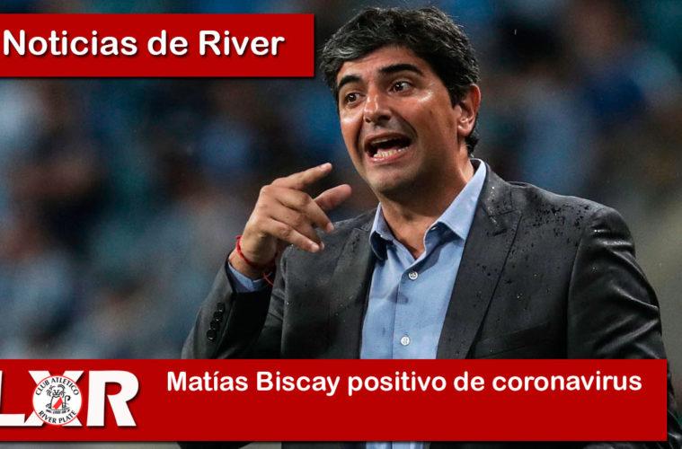 Matías Biscay positivo de coronavirus