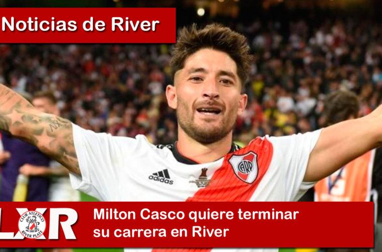 Milton Casco quiere terminar su carrera en River